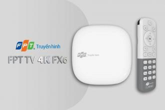 Bộ giải mã FPT TV 4K FX6 của Truyền Hình FPT